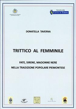 Trittico al femminile - fate, sirene, madonne nere