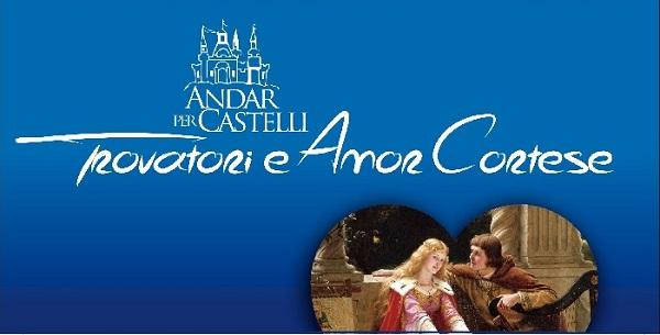 Andar per Castelli 2017 Trovatori e Amor Cortese