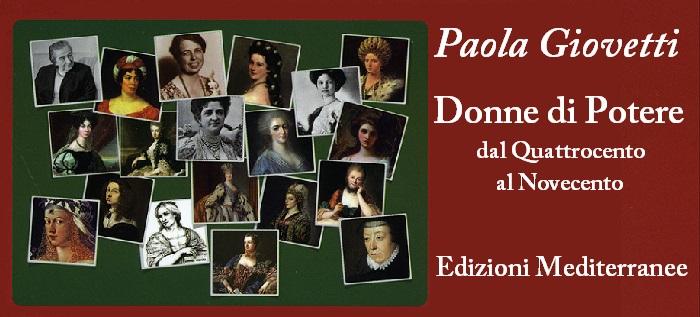 Donne di potere - Paola Giovetti Libro