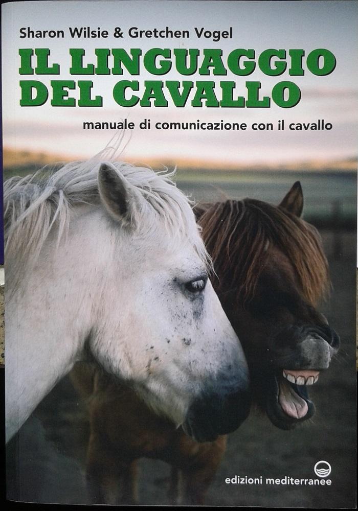 Il linguaggio del cavallo - Edizioni Mediterranee
